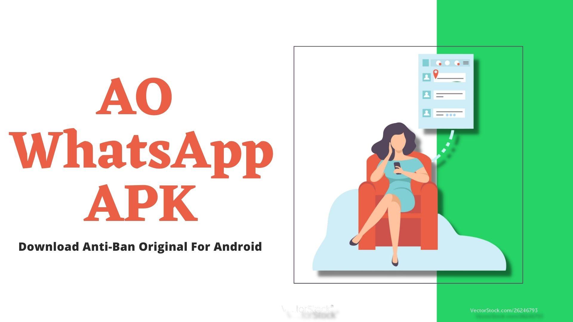 AO WhatsApp APK