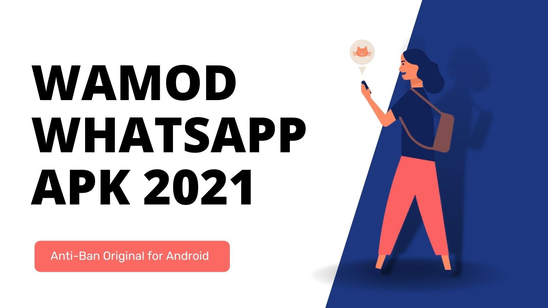 WAMOD WhatsApp APK 2021