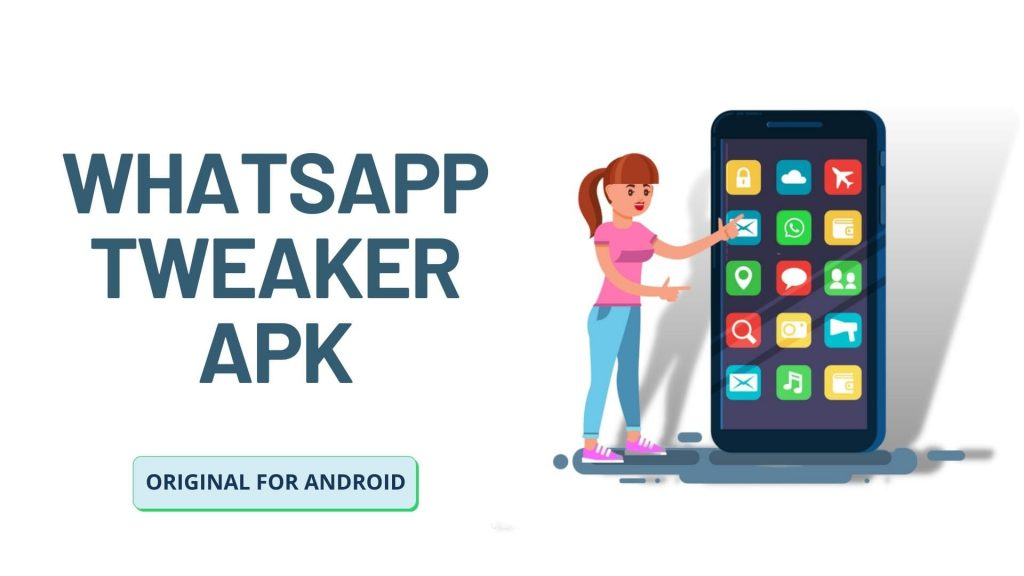 WhatsApp Tweaker APK